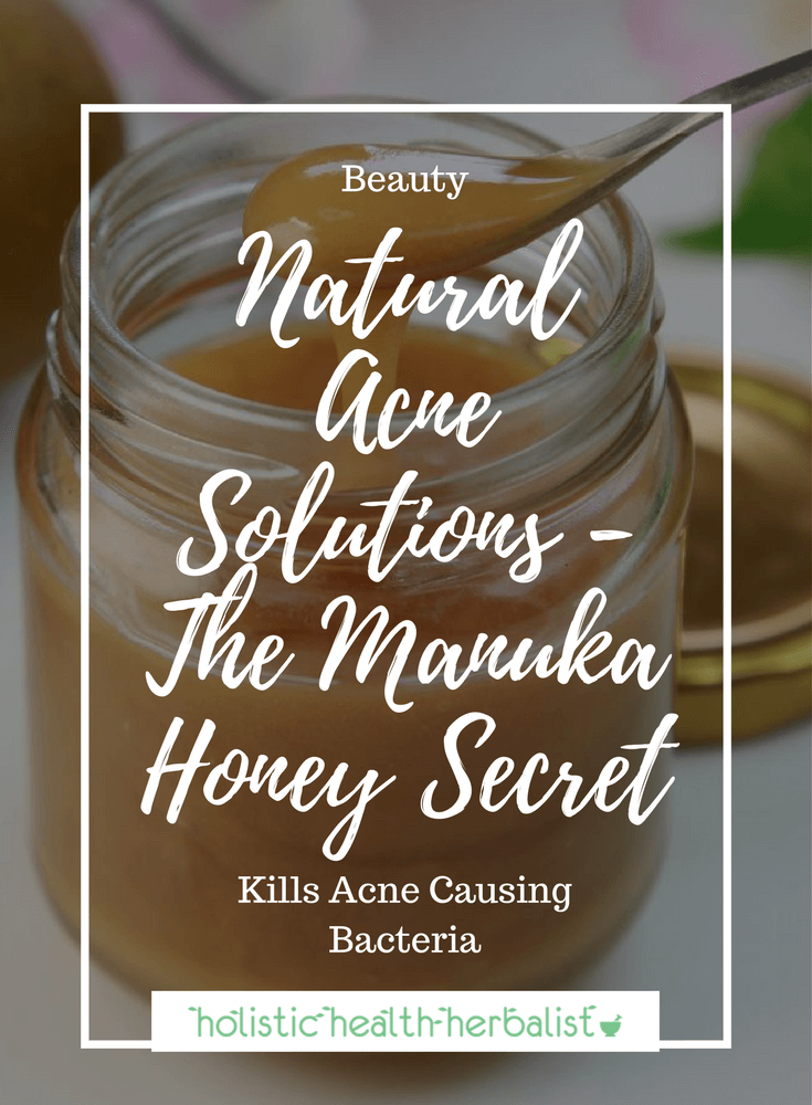Natural Acne Solutions - The Manuka Honey Secret - Learn why Manuka honey is the most potent form of honey to use for healing existing acne and preventing new blemishes from forming.