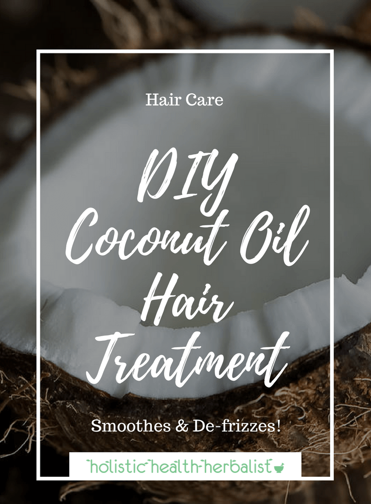 DIY Coconut Oil Hair Treatment - Learn how to use coconut oil and essential oils as a hair mask to tame frizz and soften dry damaged hair.