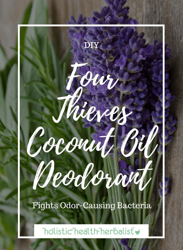 Four Thieves Coconut Oil Deodorant - Learn how to make my four thieves coconut oil deodorant for serious odor control!