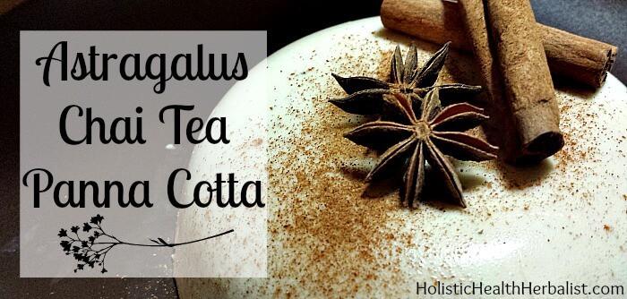How to make Astragalus Chai Tea Panna Cotta.