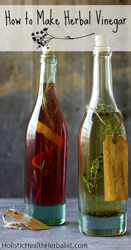 herb infused vinegarHow to make Herbal Vinegars - Learn how to make delicious vinegars you can add to beans, greens, and grains!