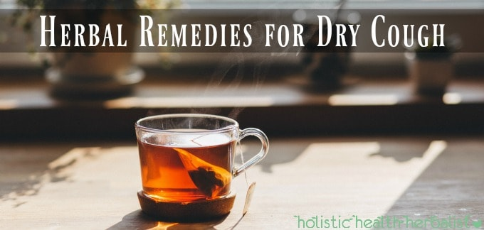 How to get rid of a dry cough using herbs.