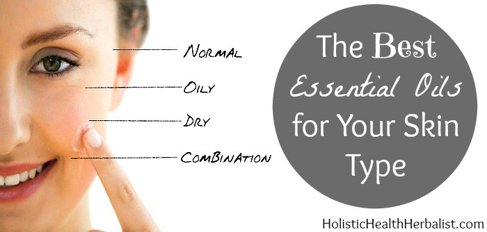 The Best Essential Oils for Your Skin Type