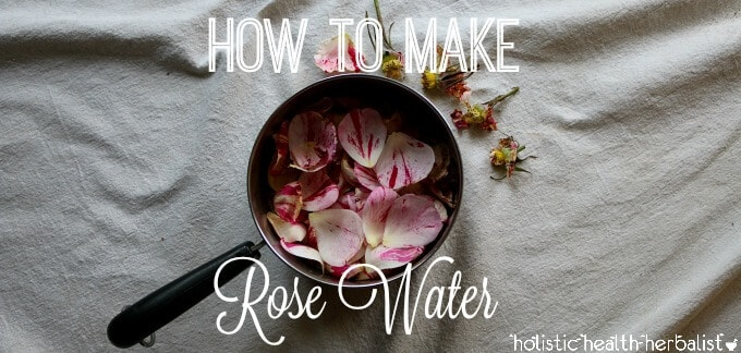 learn how to make rose water.