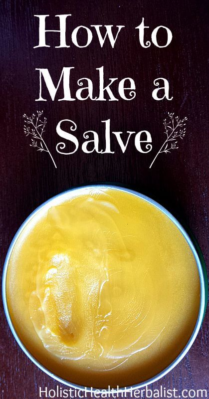 How to Make a Salve - Learn how to make a healing salve that you can modify to meet every need including sore muscles, pain, cuts, and scrapes.