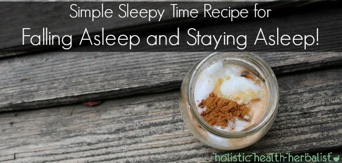 Simple Sleepy Time Recipe for Falling Asleep and Staying Asleep!
