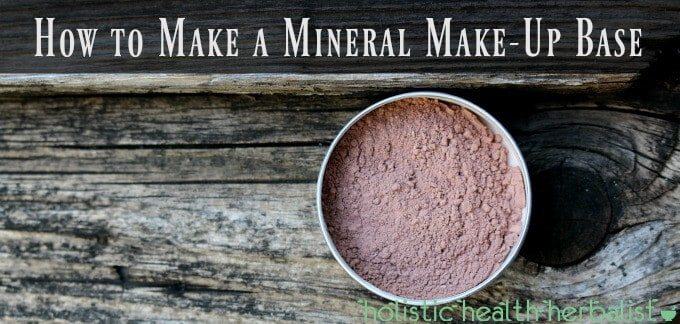 How to Make a Mineral Make-Up Base