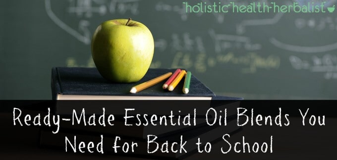 Ready-Made Essential Oil Blends You Need for Back to School