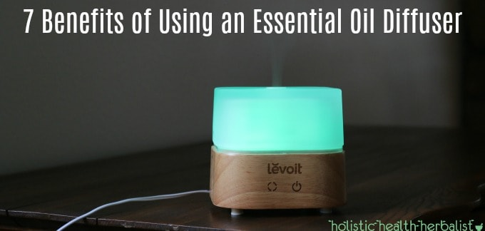 7 Benefits of Using an Essential Oil Diffuser