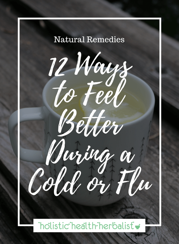 12 Ways to Feel Better During a Cold or Flu