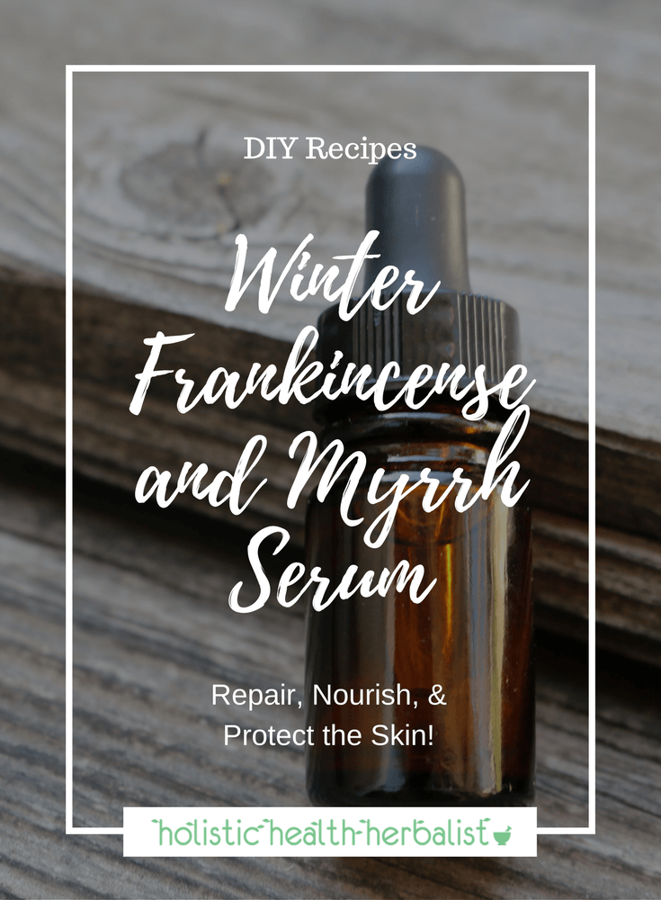 Winter Frankincense and Myrrh Serum - Learn how to make the perfect serum for repairing a damaged skin barrier, reducing fine lines and wrinkles, and clearing up acne.