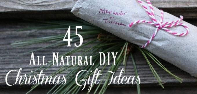 45 All-Natural DIY Christmas Gift Ideas