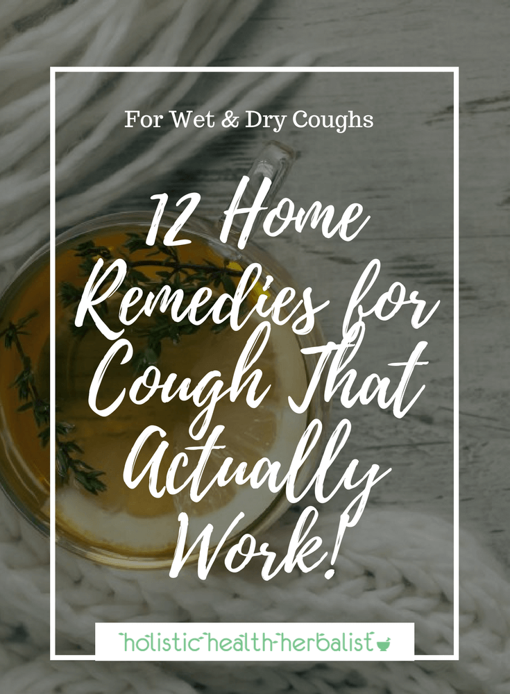 12 Home Remedies for Cough That Actually Work! - Learn how to use natural herbal remedies for treating both wet and dry cough effectively.