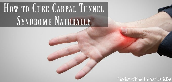 How to Cure Carpal Tunnel Syndrome Naturally