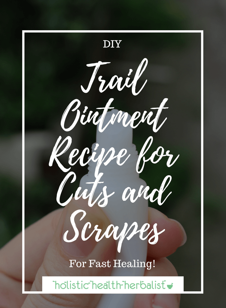 Trail Ointment Recipe for Cuts and Scrapes - Learn how to make a travel friendly natural neosporin for cuts, scrapes, abrasions, burns, and other minor wounds.