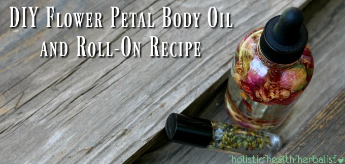 DIY Flower Petal Body Oil and Roll-On Recipe