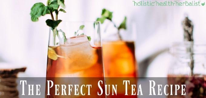 The Perfect Sun Tea Recipe