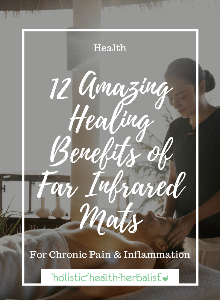 """12 Amazing Healing Benefits of Far Infrared Mats - Far infrared mats deliver healing heat that can be used to induce a """"healthy fever"""" to trigger the body's natural healing defenses."""