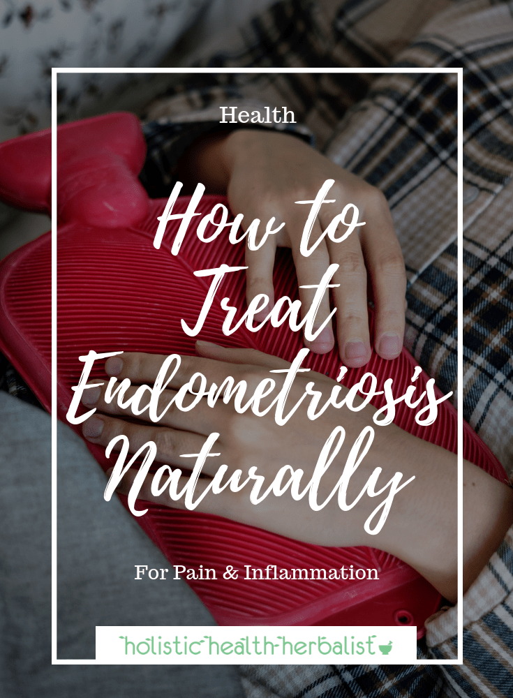 How to Treat Endometriosis Naturally - There are many natural methods to use that can greatly reduce the painful symptoms of endometriosis like essential oils, supplements and herbs, and homeopathy!